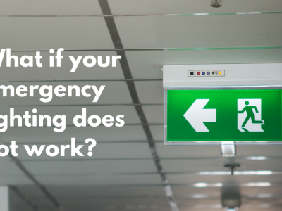 Blog of What do you do if your Emergency Lighting doesn't work?